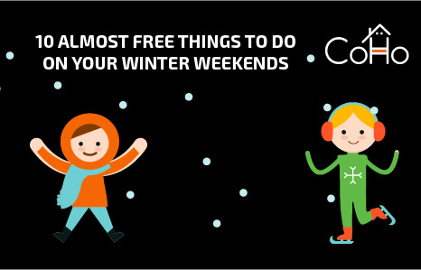 10 Almost Free Things to do on Your Winter Weekends