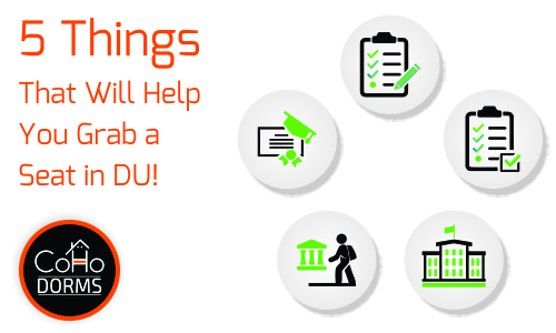 5 Things That Will Help You Grab a Seat in DU!