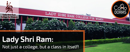 LSR: Not Just a College, But a CLASS in itself!