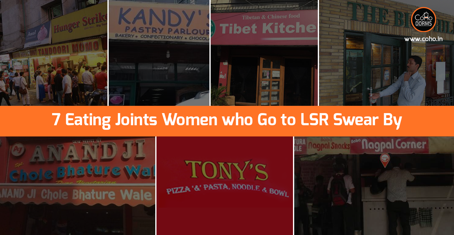 Best Eating Joints Women of Lady Shri Ram College Swear By!