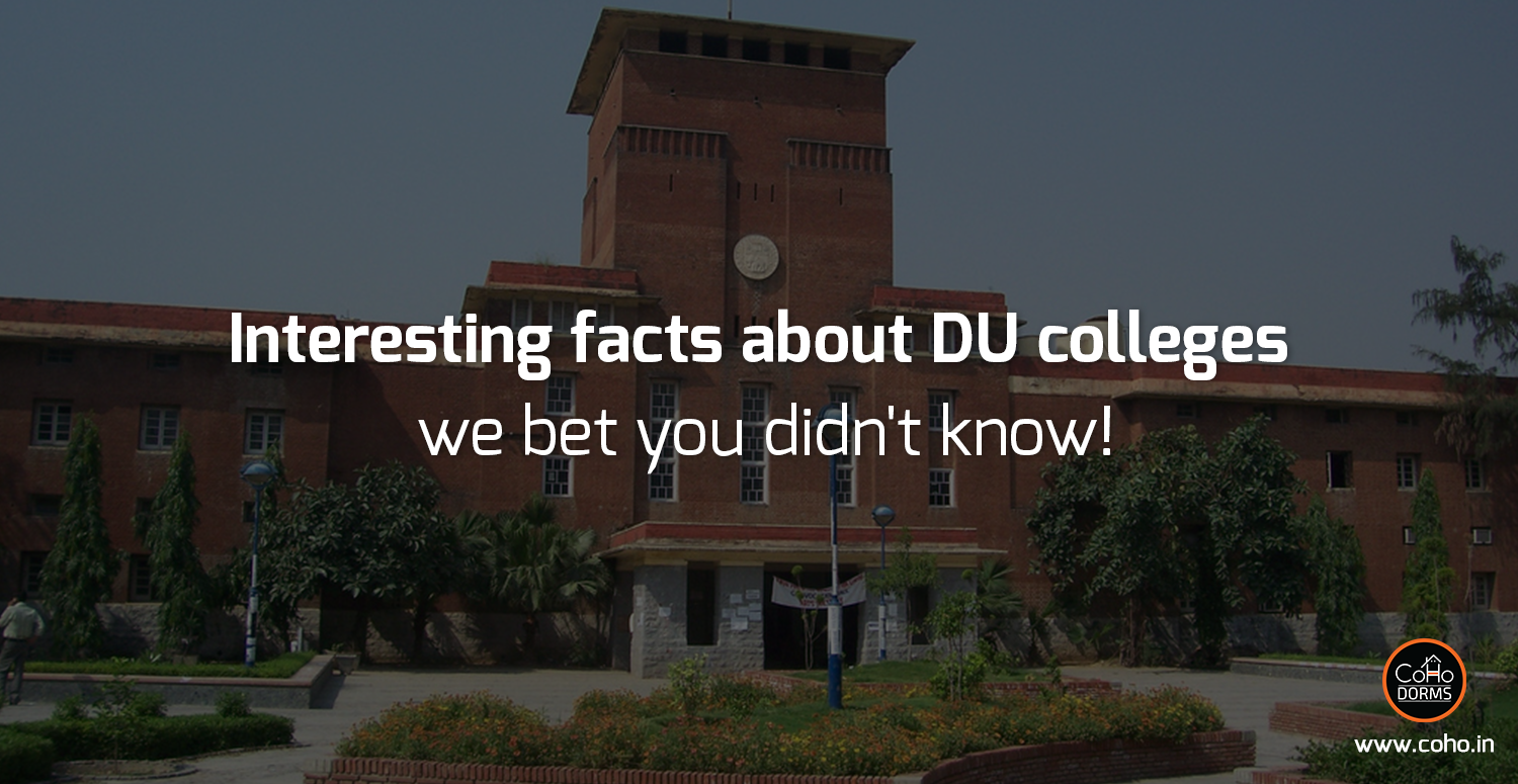 Facts about Delhi University Colleges We Bet You Didn't Know