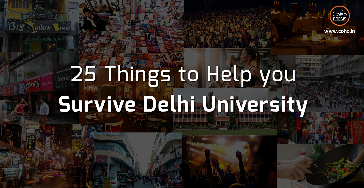 25 Things to Help You Survive Delhi University