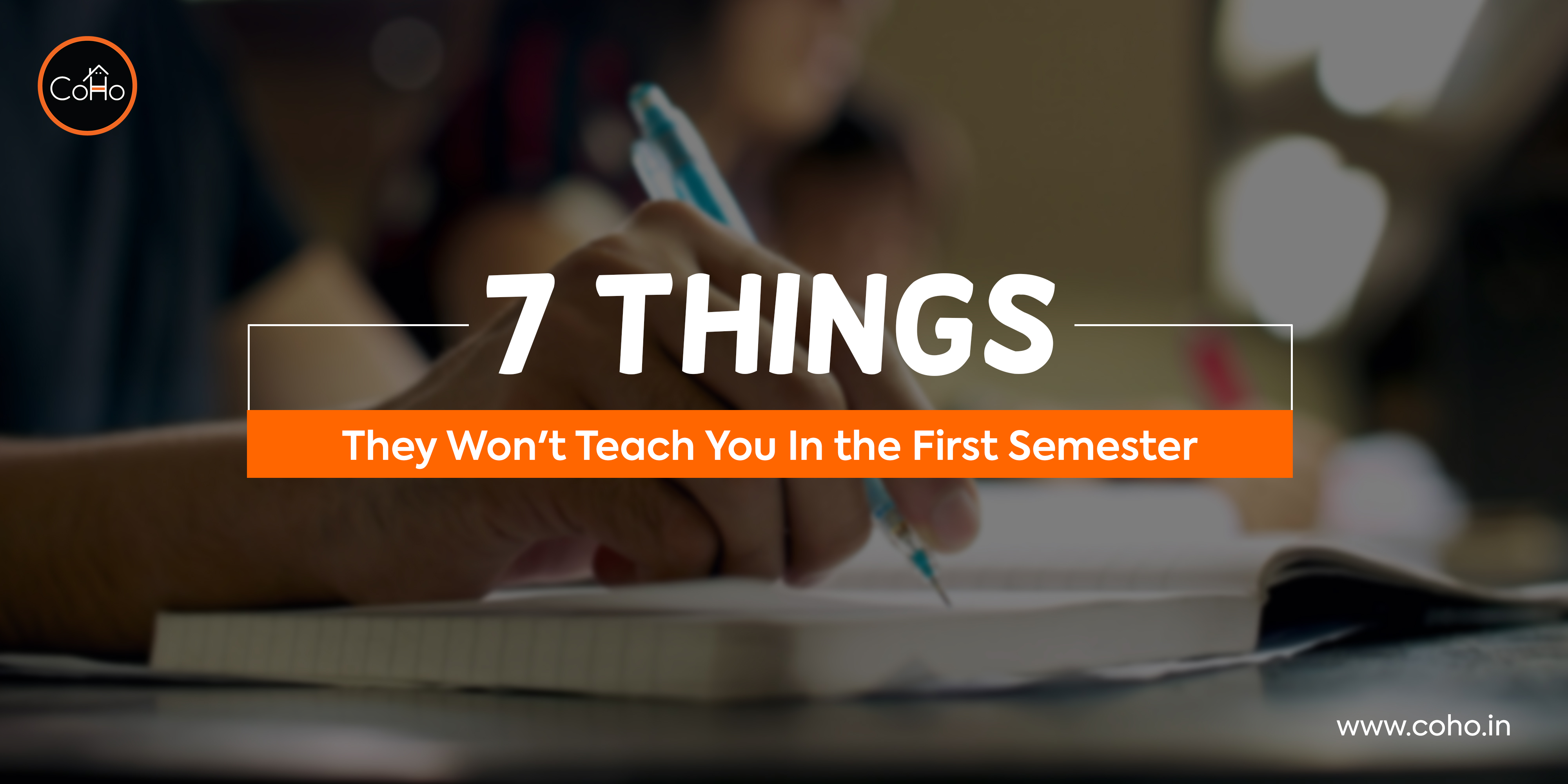 7 Things They Won't Teach You In the First Semester