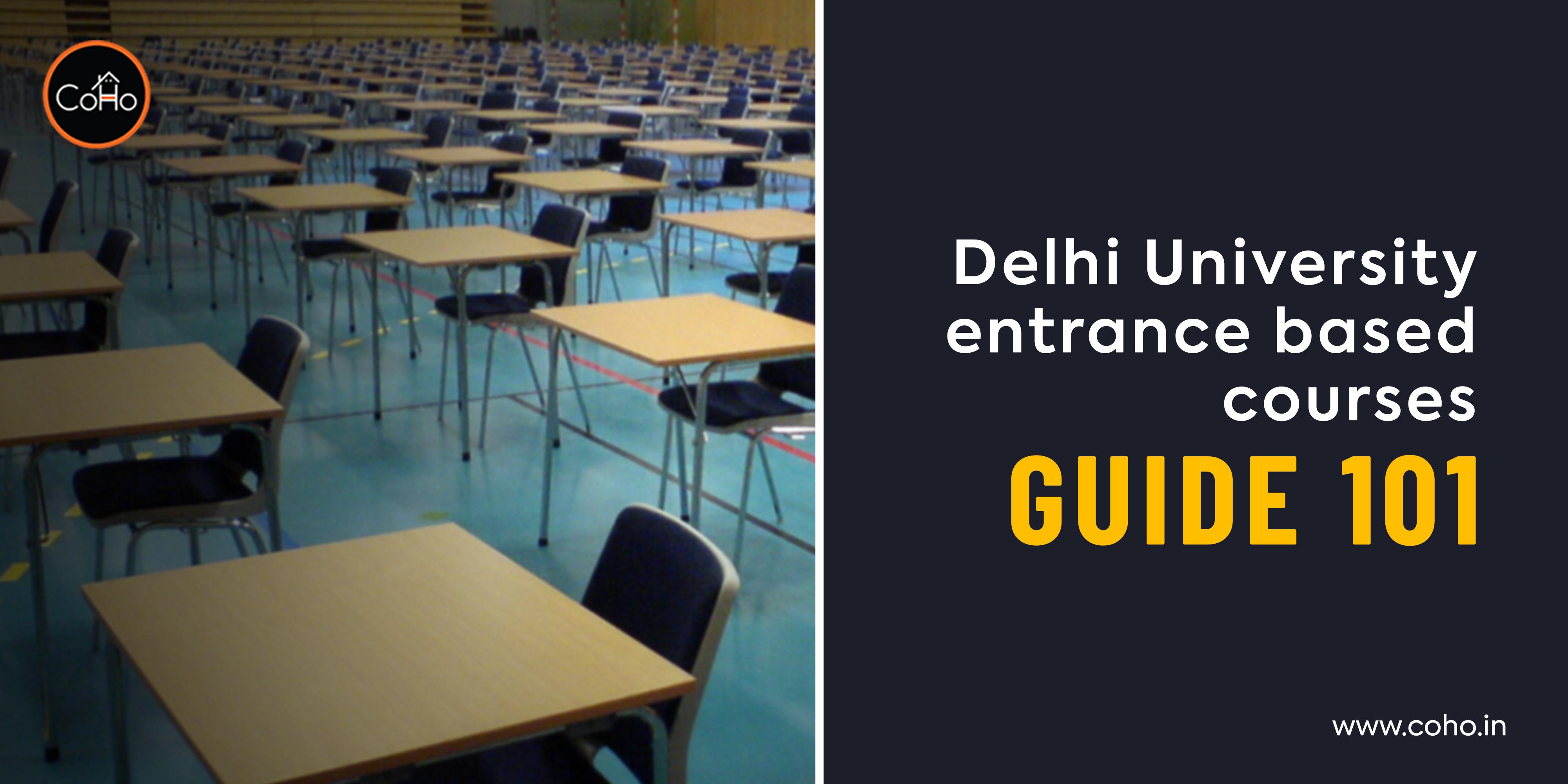 Delhi University entrance based courses Guide 101