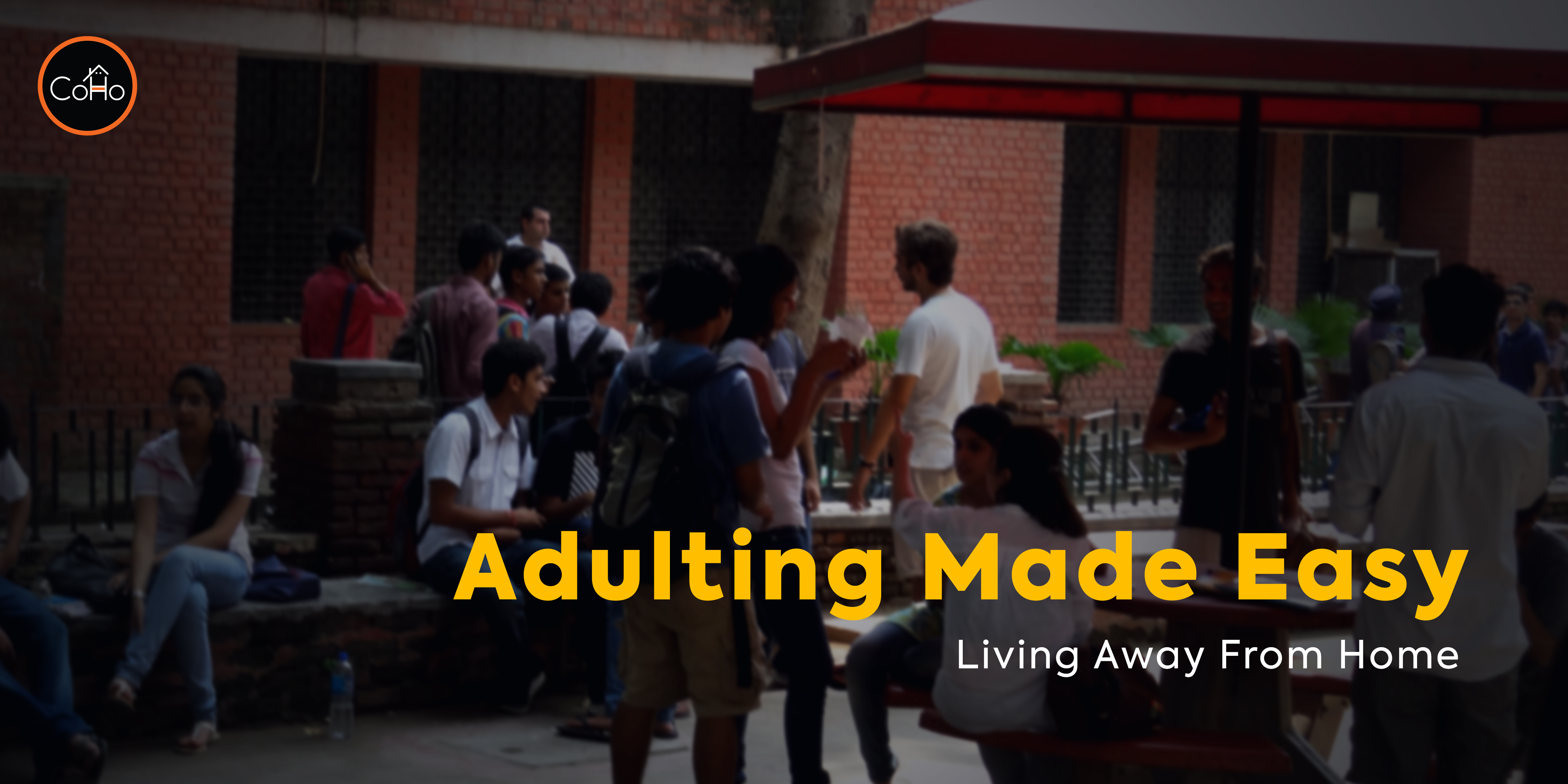 Adulting Made Easy: Living Away From Home