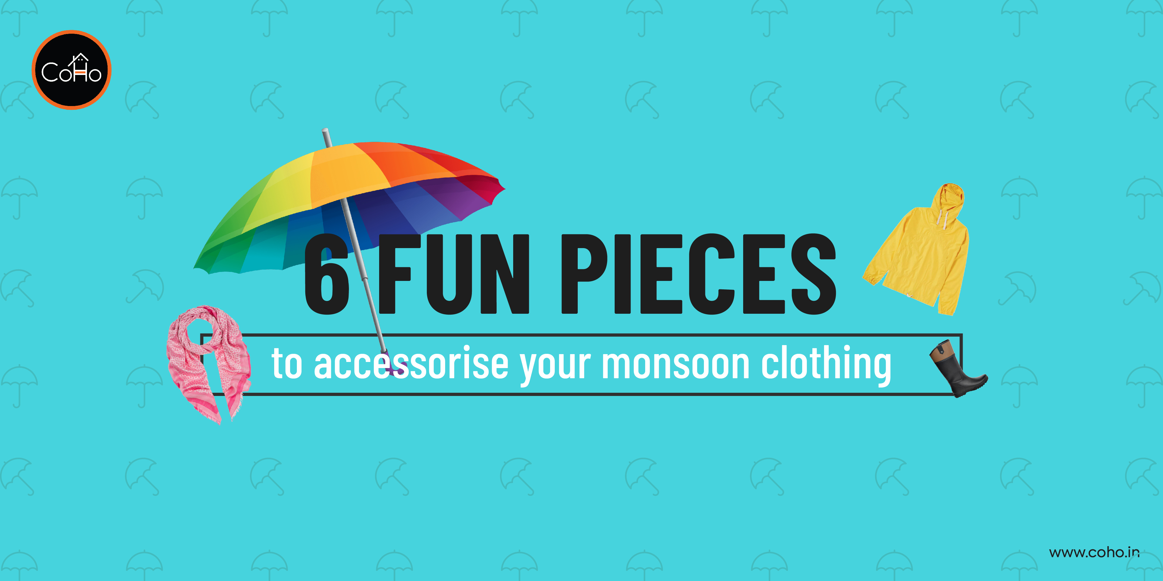 6 Fun Pieces to Accessorize Your Monsoon Clothing!