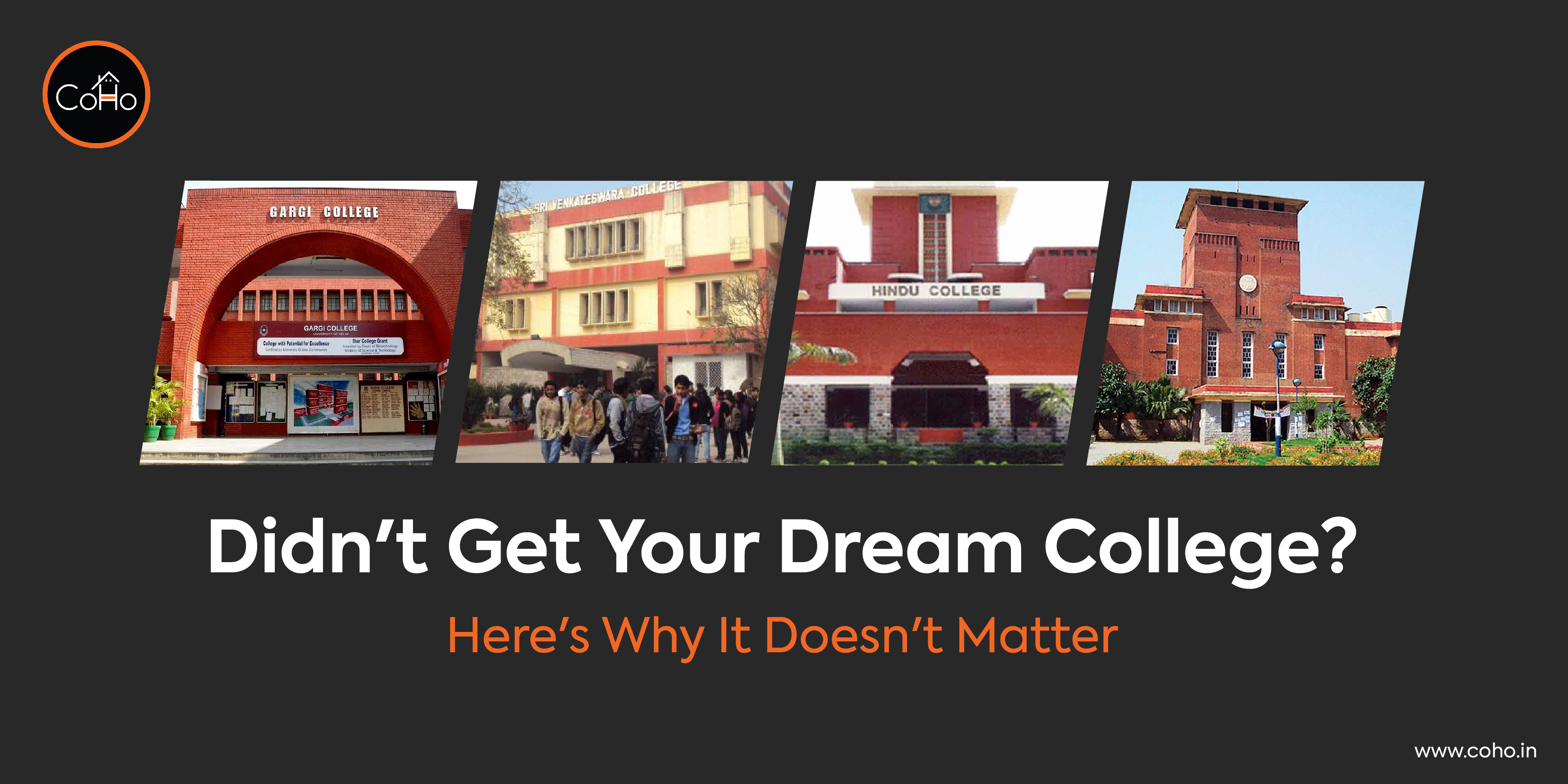 Didn't Get Your Dream College? Here's Why It Doesn't Matter