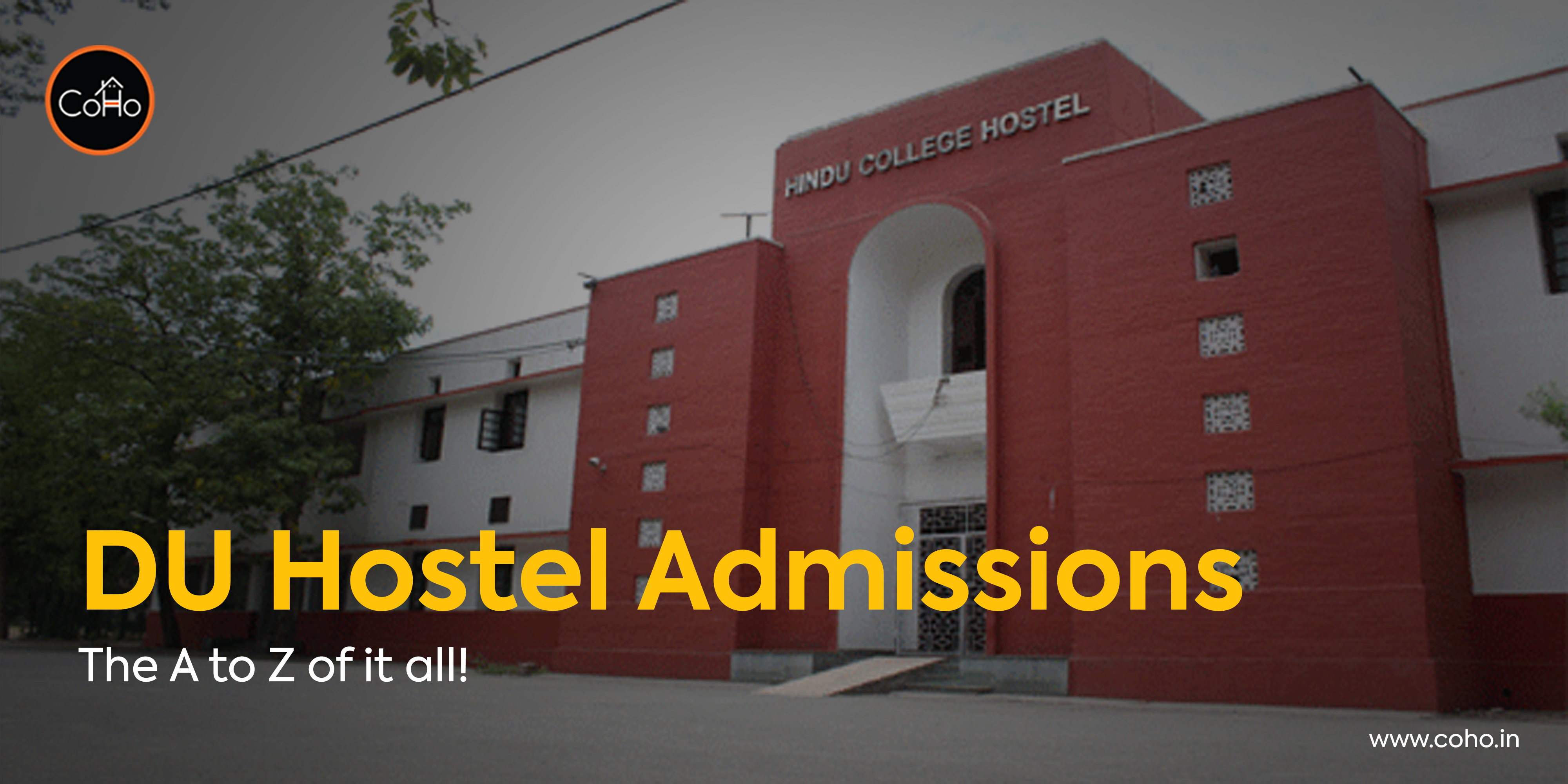 DU Hostel Admissions - The A to Z of it all