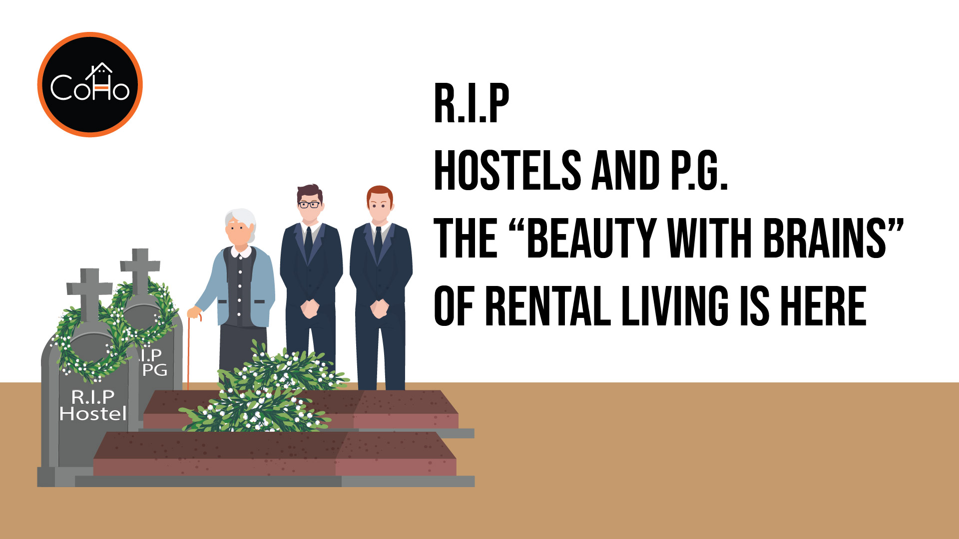 RIP hostels and PG's the 'beauty with brains' of rental living is here.